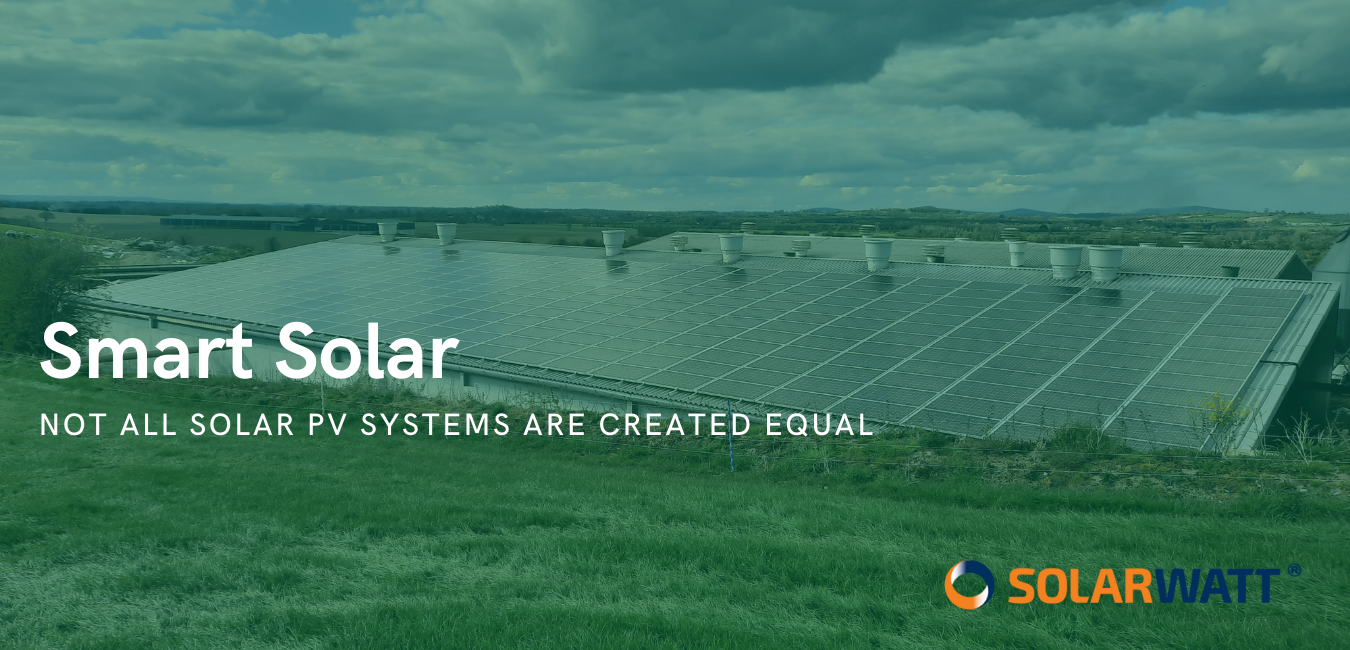 Smart Solar: Not all Solar Systems are created equal
